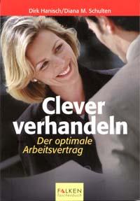 Buchcover Clever verhandeln: Der optimale Arbeitsvertrag